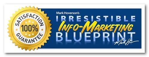 Irresistible Info Marketing Blueprint