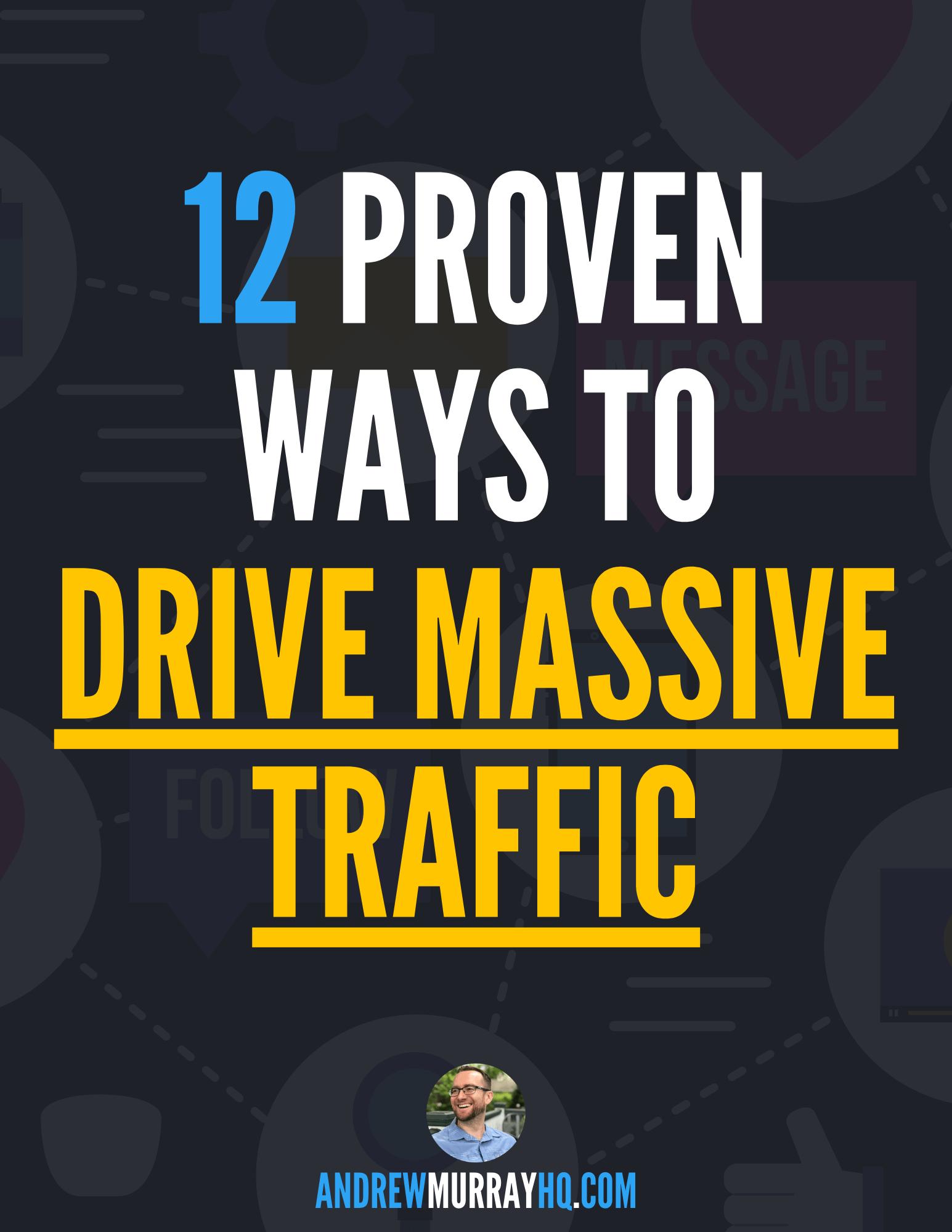 12 Ways To Drive Traffic
